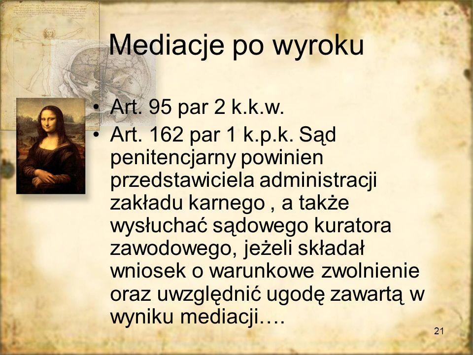 Mediacje po wyroku Art. 95 par 2 k.k.w.