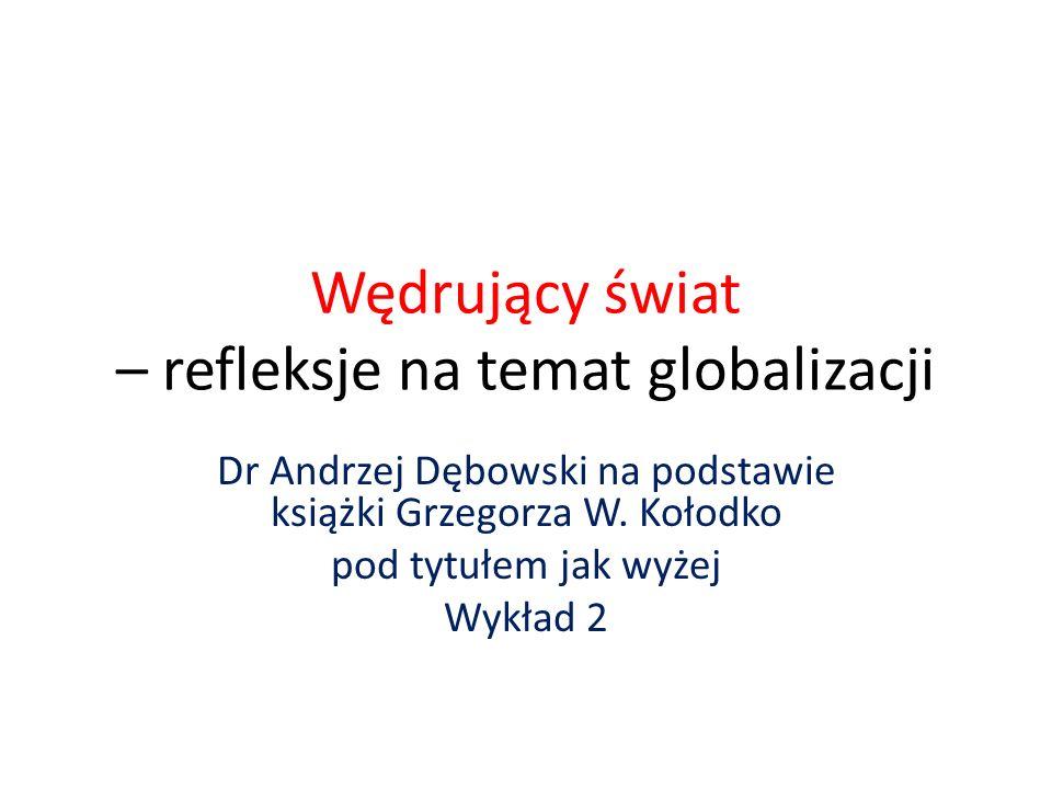 Wędrujący świat – refleksje na temat globalizacji