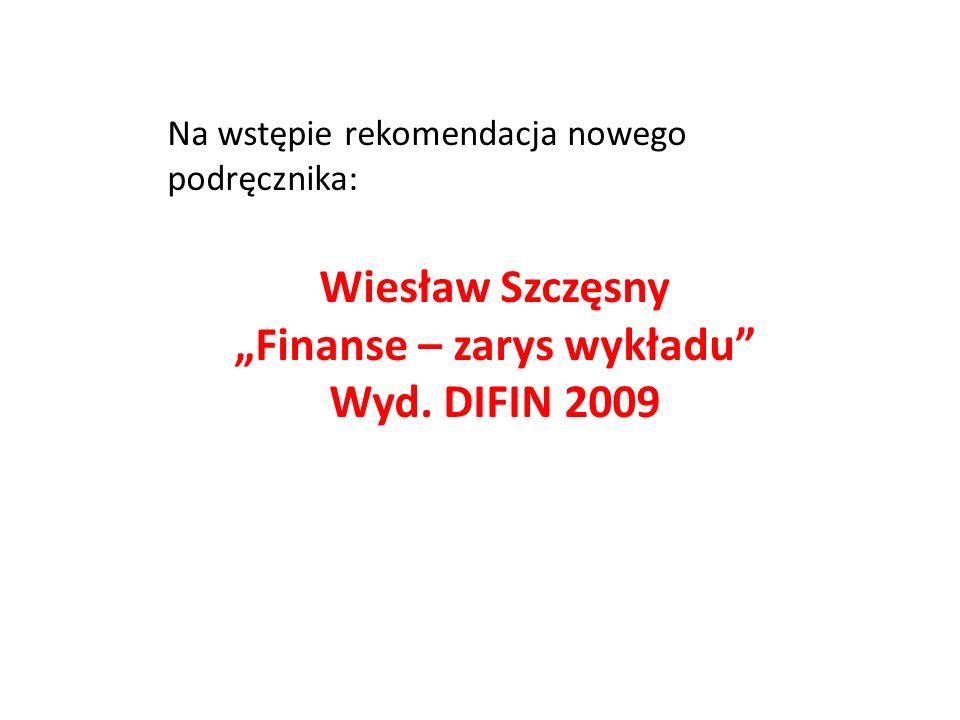 """""""Finanse – zarys wykładu"""