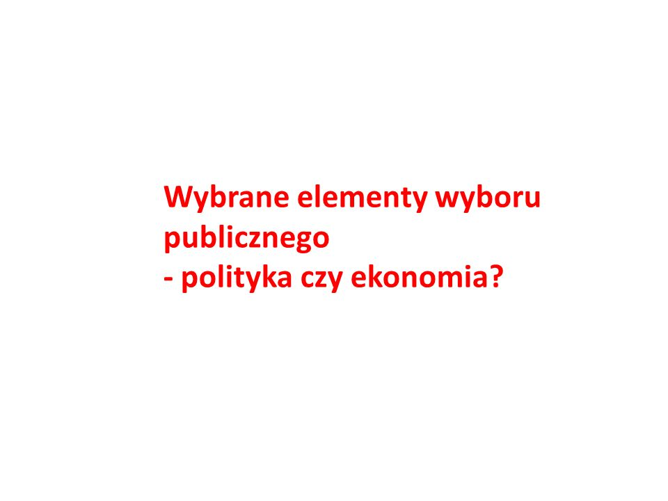Wybrane elementy wyboru publicznego