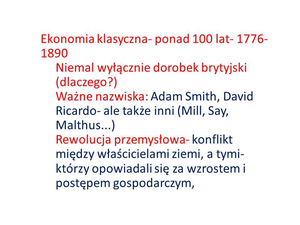 Ekonomia klasyczna- ponad 100 lat- 1776-1890