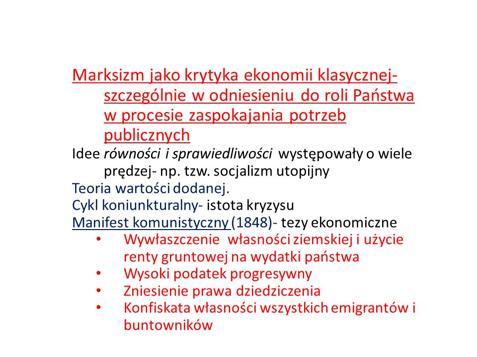 Marksizm jako krytyka ekonomii klasycznej- szczególnie w odniesieniu do roli Państwa w procesie zaspokajania potrzeb publicznych