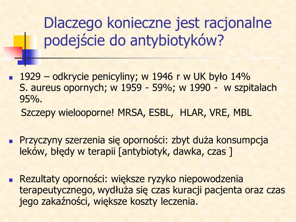 Dlaczego konieczne jest racjonalne podejście do antybiotyków
