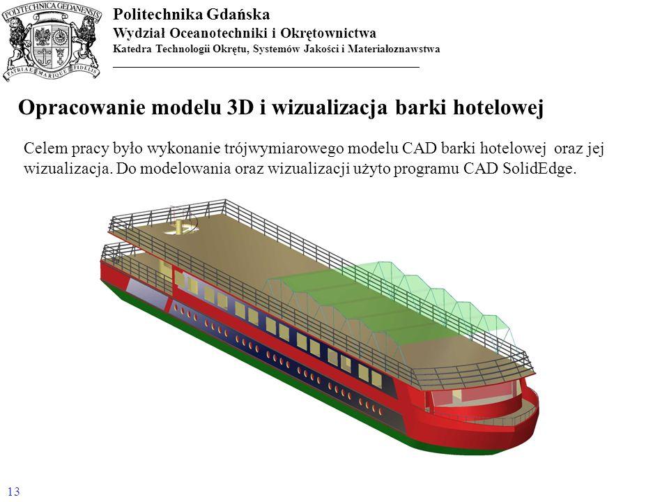 Opracowanie modelu 3D i wizualizacja barki hotelowej