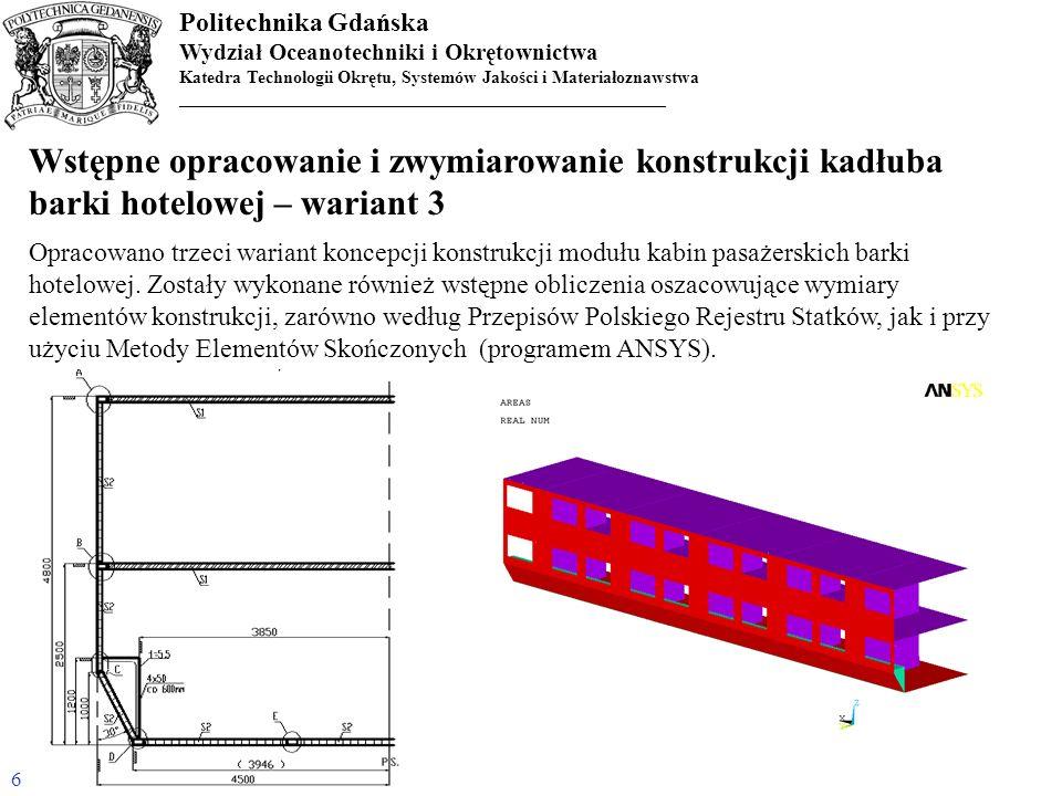 Wstępne opracowanie i zwymiarowanie konstrukcji kadłuba barki hotelowej – wariant 3