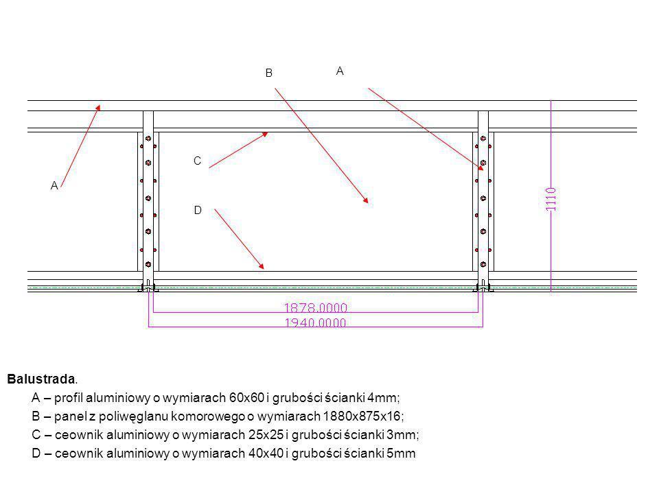 A – profil aluminiowy o wymiarach 60x60 i grubości ścianki 4mm;