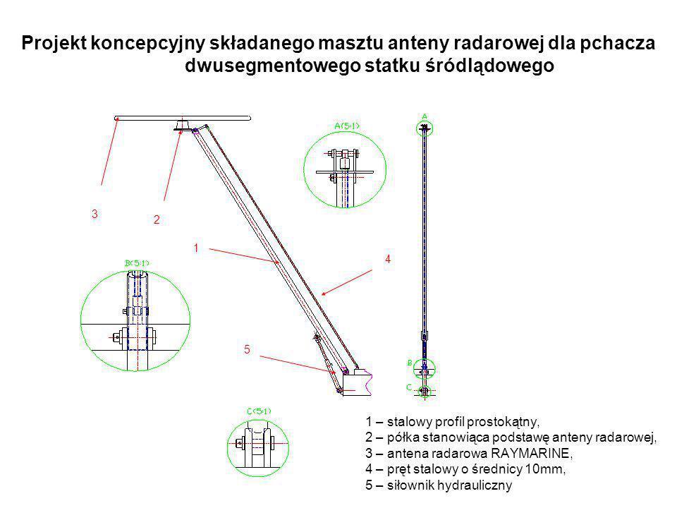 Projekt koncepcyjny składanego masztu anteny radarowej dla pchacza dwusegmentowego statku śródlądowego