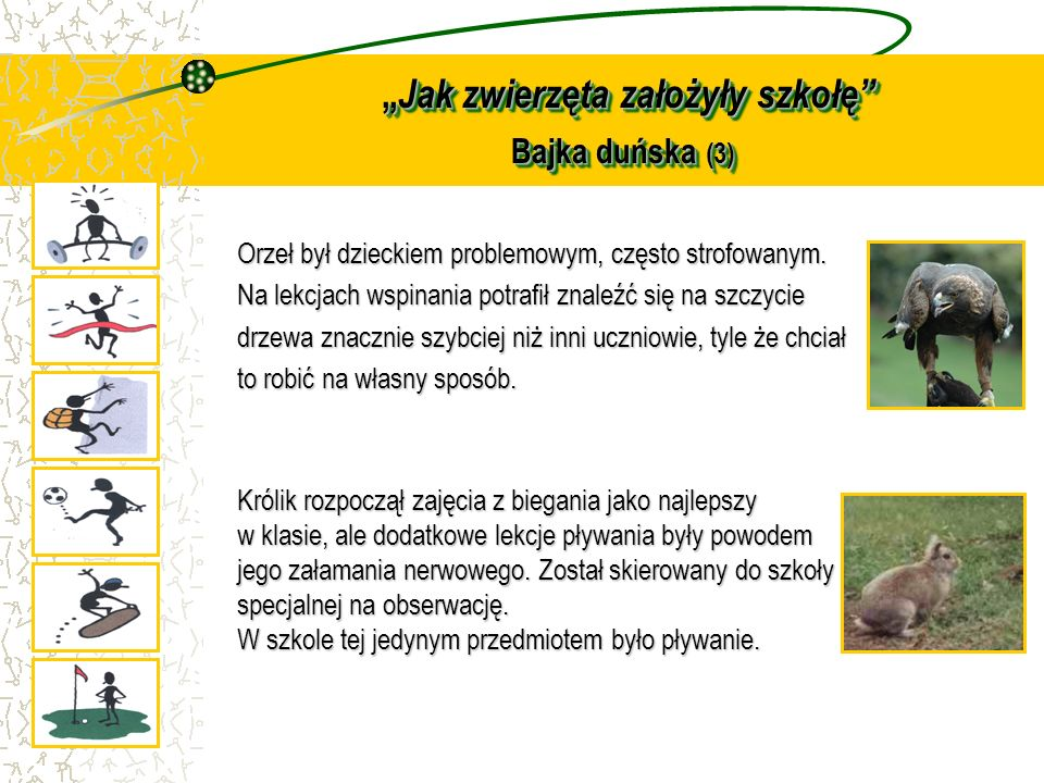 """""""Jak zwierzęta założyły szkołę Bajka duńska (3)"""
