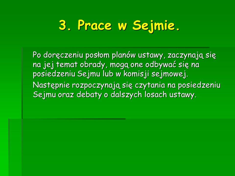 3. Prace w Sejmie.