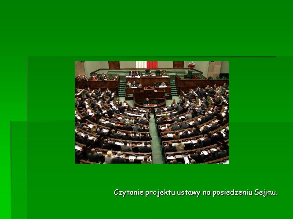 Czytanie projektu ustawy na posiedzeniu Sejmu.