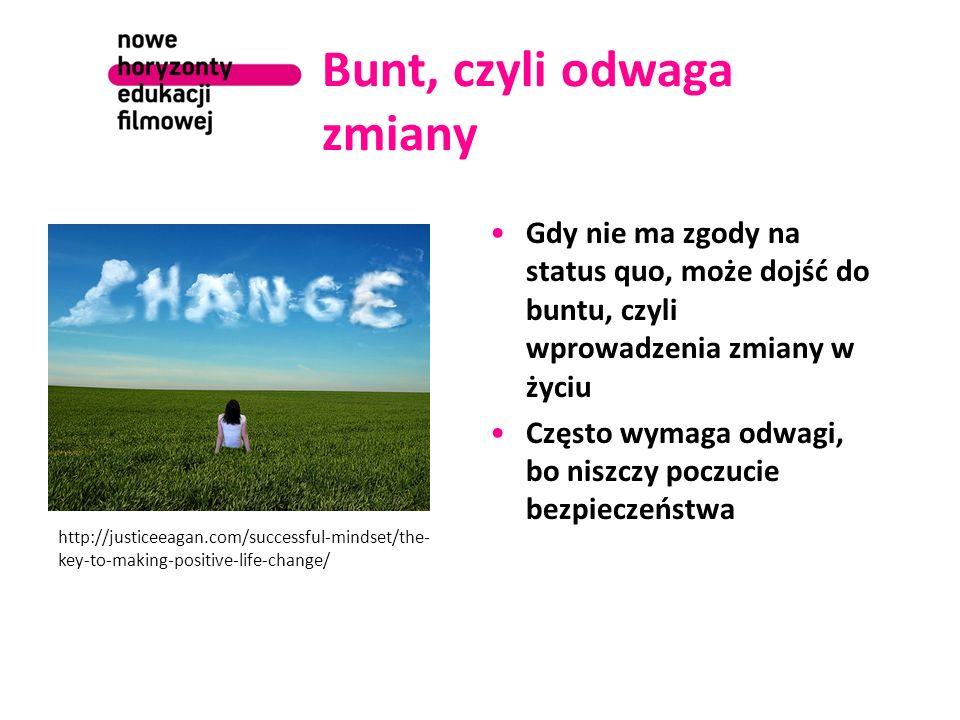 Bunt, czyli odwaga zmiany