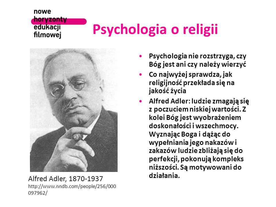 Psychologia o religii Psychologia nie rozstrzyga, czy Bóg jest ani czy należy wierzyć.