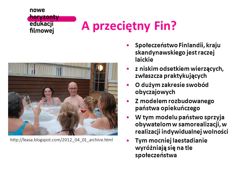 A przeciętny Fin Społeczeństwo Finlandii, kraju skandynawskiego jest raczej laickie. z niskim odsetkiem wierzących, zwłaszcza praktykujących.