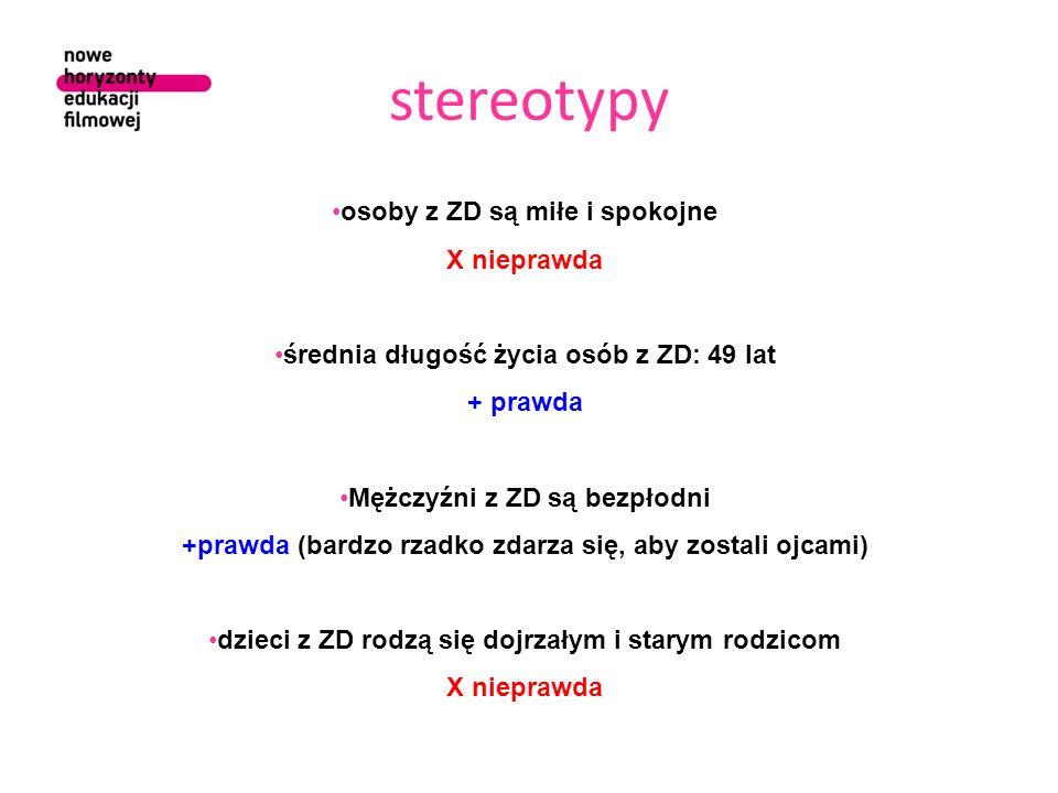 stereotypy osoby z ZD są miłe i spokojne X nieprawda