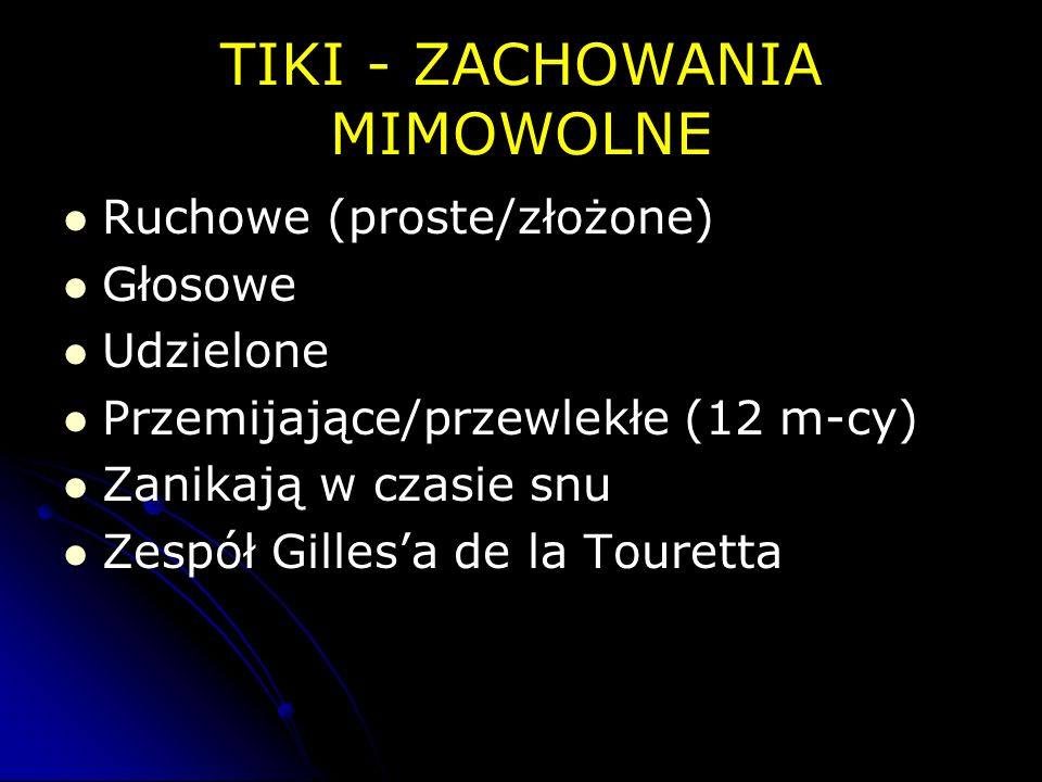 TIKI - ZACHOWANIA MIMOWOLNE