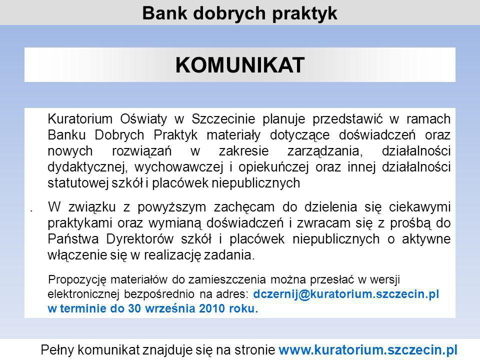 Pełny komunikat znajduje się na stronie www.kuratorium.szczecin.pl
