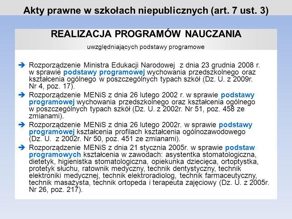 Akty prawne w szkołach niepublicznych (art. 7 ust. 3)