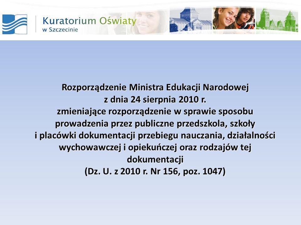 Rozporządzenie Ministra Edukacji Narodowej z dnia 24 sierpnia 2010 r