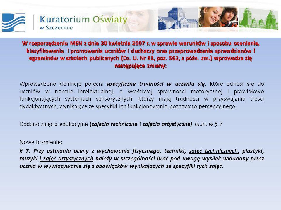 W rozporządzeniu MEN z dnia 30 kwietnia 2007 r