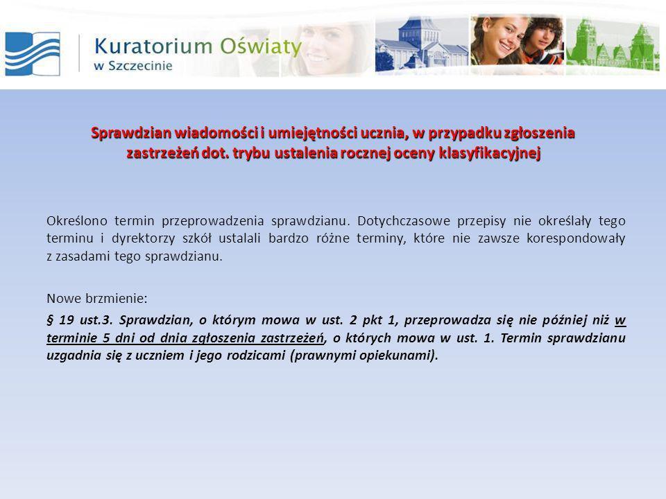 Sprawdzian wiadomości i umiejętności ucznia, w przypadku zgłoszenia zastrzeżeń dot. trybu ustalenia rocznej oceny klasyfikacyjnej