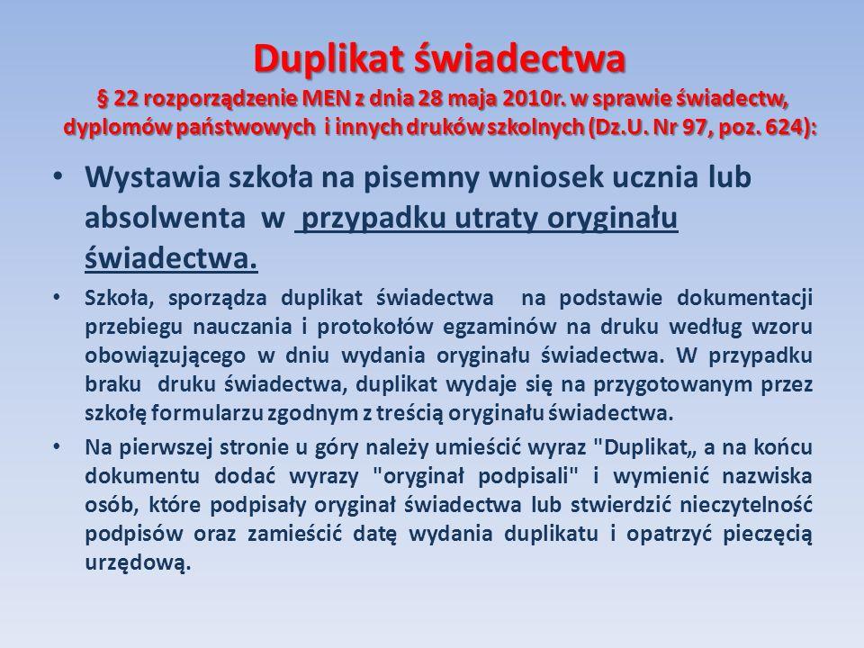 Duplikat świadectwa § 22 rozporządzenie MEN z dnia 28 maja 2010r