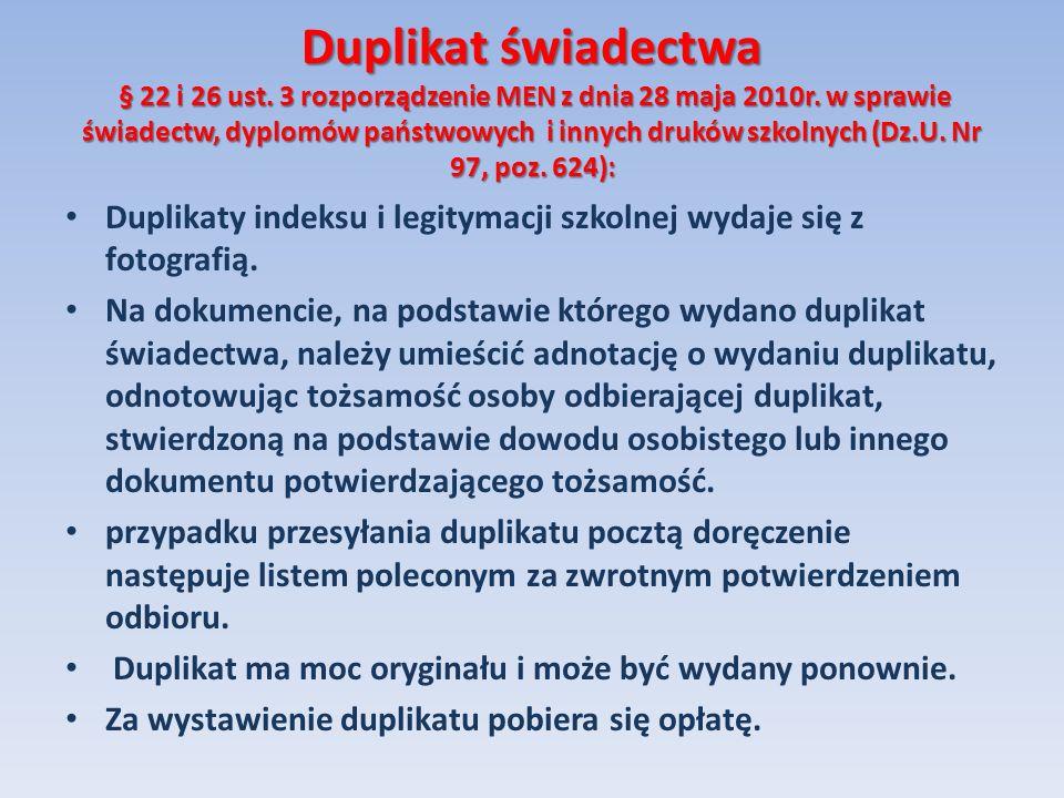 Duplikat świadectwa § 22 i 26 ust