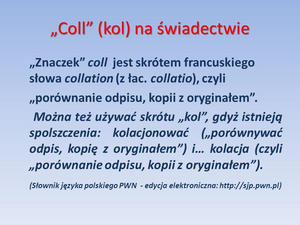 """""""Coll (kol) na świadectwie"""