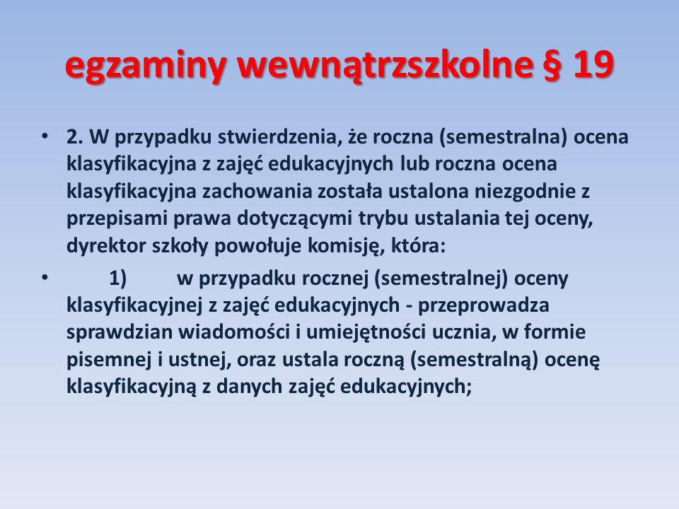 egzaminy wewnątrzszkolne § 19