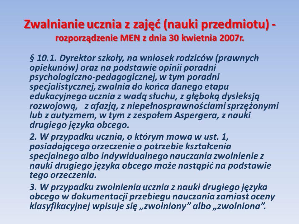 Zwalnianie ucznia z zajęć (nauki przedmiotu) - rozporządzenie MEN z dnia 30 kwietnia 2007r.