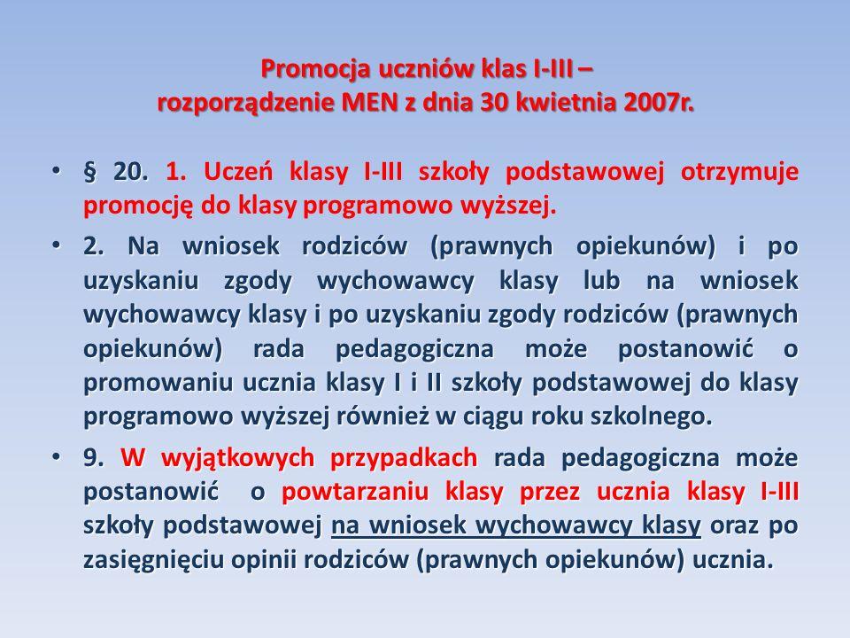 Promocja uczniów klas I-III – rozporządzenie MEN z dnia 30 kwietnia 2007r.