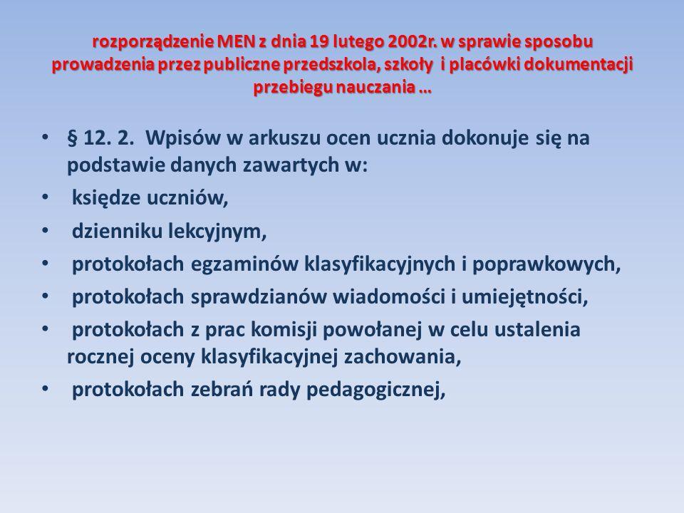 protokołach egzaminów klasyfikacyjnych i poprawkowych,