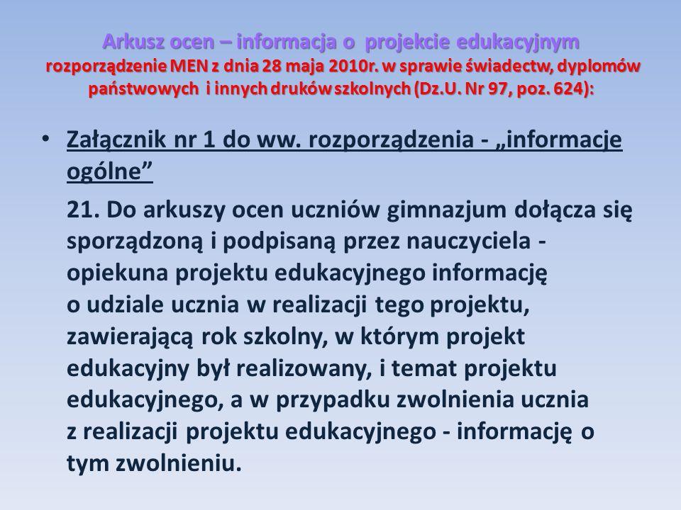 """Załącznik nr 1 do ww. rozporządzenia - """"informacje ogólne"""