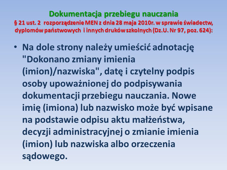 Dokumentacja przebiegu nauczania § 21 ust
