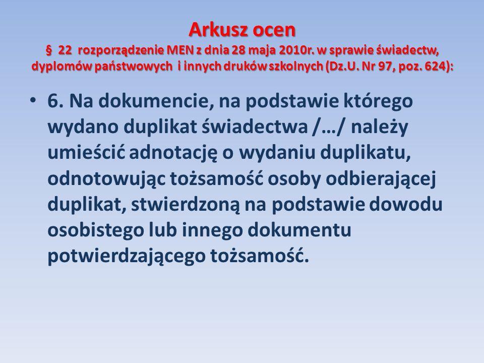 Arkusz ocen § 22 rozporządzenie MEN z dnia 28 maja 2010r