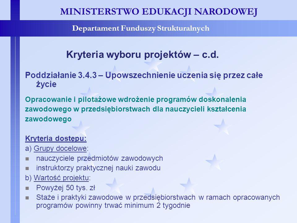 Kryteria wyboru projektów – c.d.