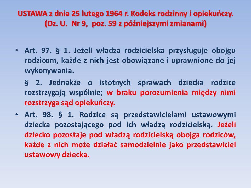 USTAWA z dnia 25 lutego 1964 r. Kodeks rodzinny i opiekuńczy. (Dz. U