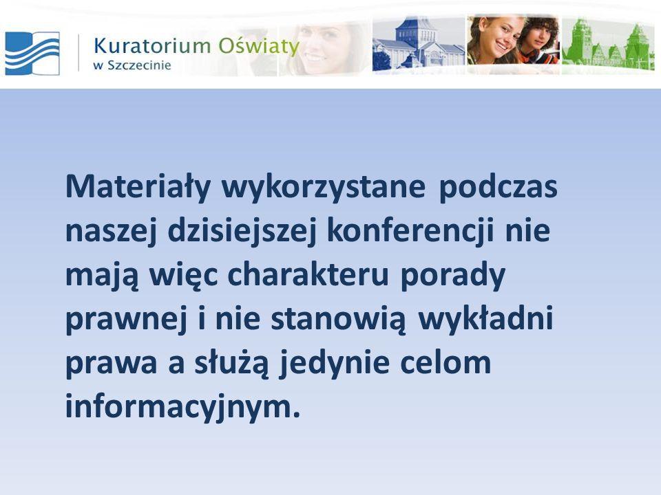 Materiały wykorzystane podczas naszej dzisiejszej konferencji nie mają więc charakteru porady prawnej i nie stanowią wykładni prawa a służą jedynie celom informacyjnym.