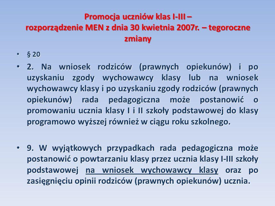 Promocja uczniów klas I-III – rozporządzenie MEN z dnia 30 kwietnia 2007r. – tegoroczne zmiany