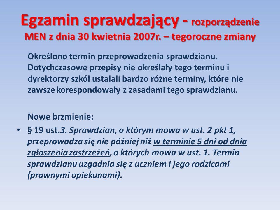 Egzamin sprawdzający - rozporządzenie MEN z dnia 30 kwietnia 2007r