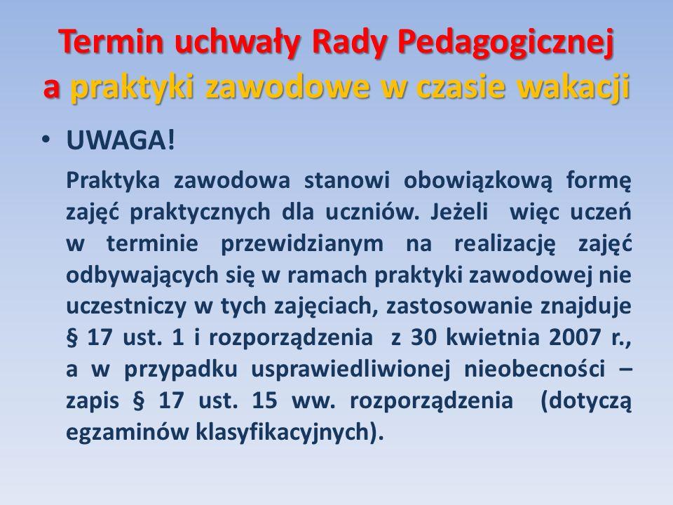 Termin uchwały Rady Pedagogicznej a praktyki zawodowe w czasie wakacji