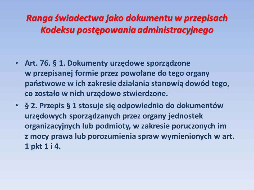 Ranga świadectwa jako dokumentu w przepisach Kodeksu postępowania administracyjnego
