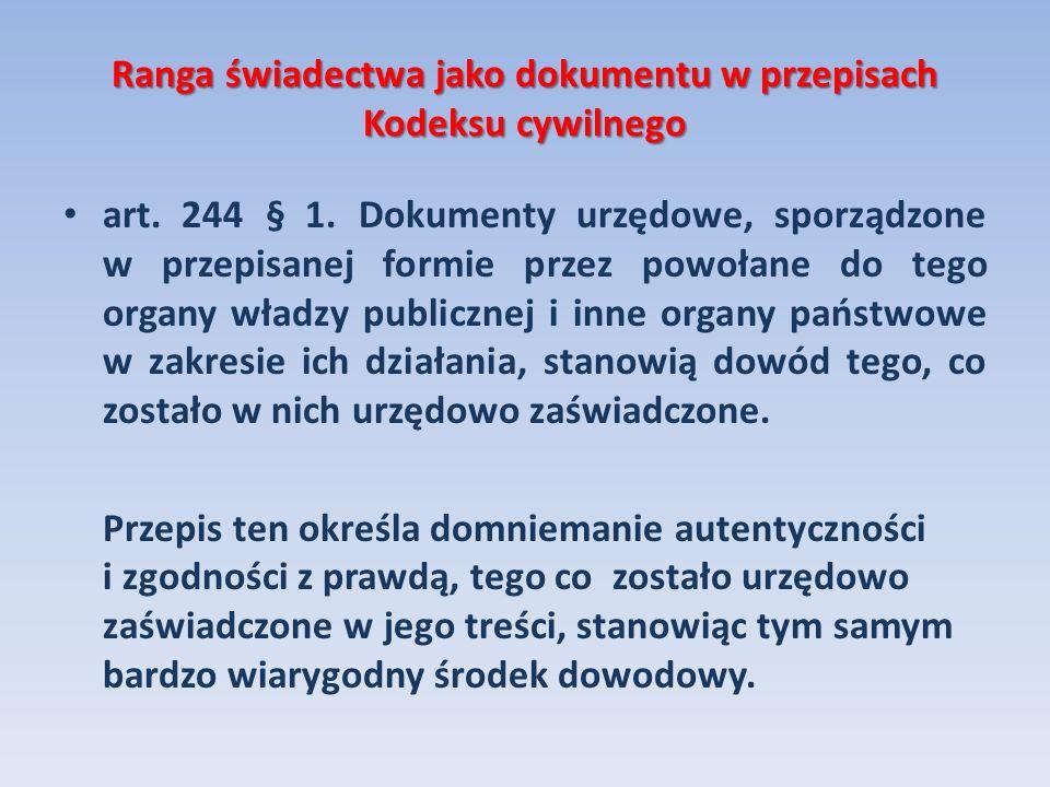 Ranga świadectwa jako dokumentu w przepisach Kodeksu cywilnego