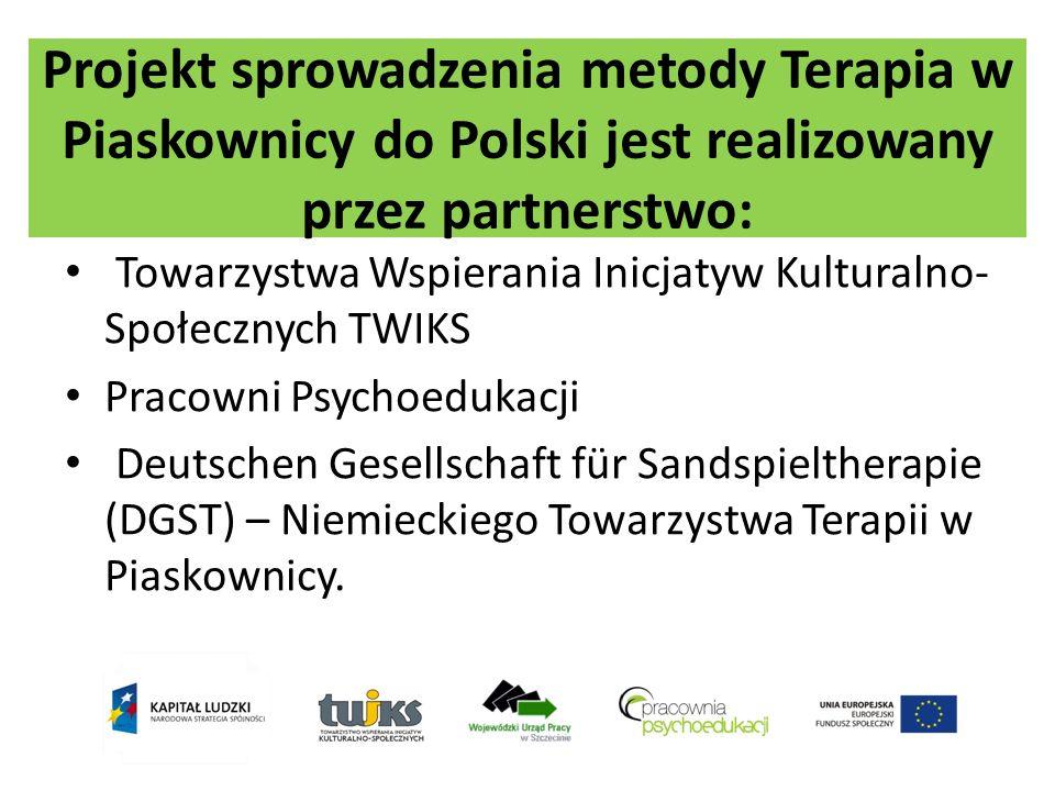 Projekt sprowadzenia metody Terapia w Piaskownicy do Polski jest realizowany przez partnerstwo: