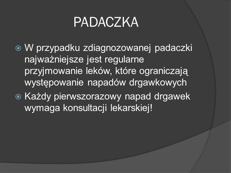 PADACZKA W przypadku zdiagnozowanej padaczki najważniejsze jest regularne przyjmowanie leków, które ograniczają występowanie napadów drgawkowych.