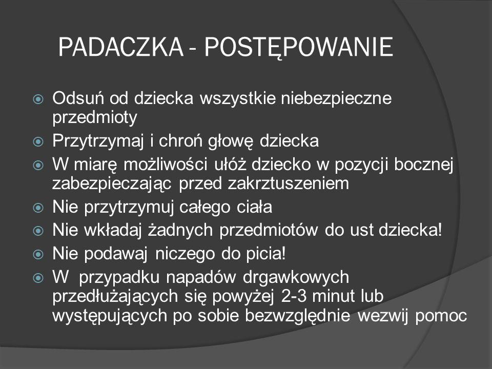 PADACZKA - POSTĘPOWANIE
