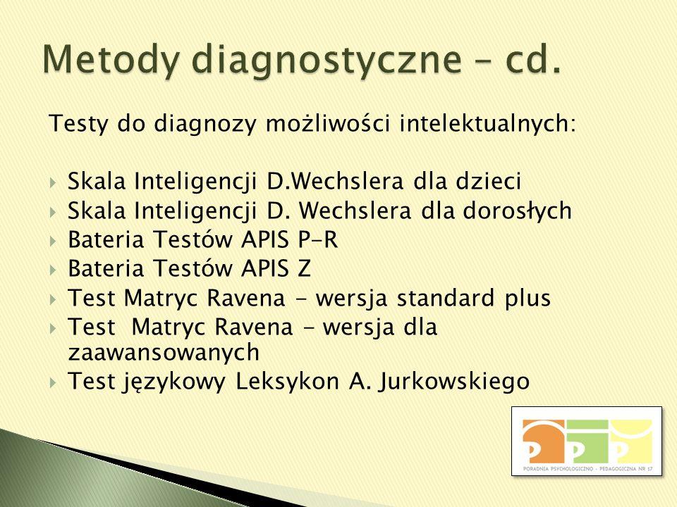 Metody diagnostyczne – cd.