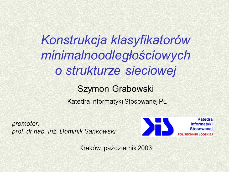 Szymon Grabowski Katedra Informatyki Stosowanej PŁ