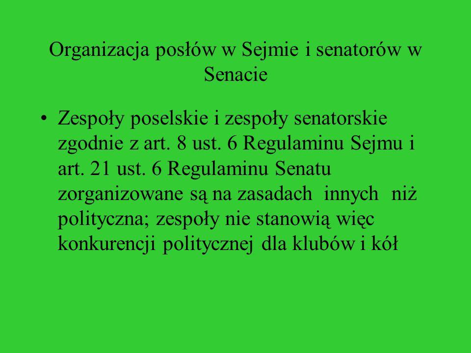 Organizacja posłów w Sejmie i senatorów w Senacie