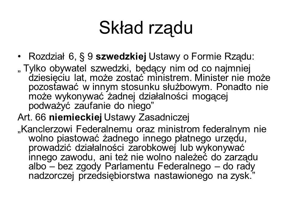 Skład rządu Rozdział 6, § 9 szwedzkiej Ustawy o Formie Rządu: