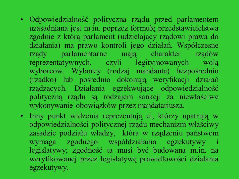 Odpowiedzialność polityczna rządu przed parlamentem uzasadniana jest m